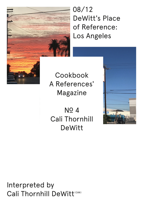 Cookbook. A References' Magazine. No 4 Cali Thornhill Dewitt. Fascicle 08/12 Cover + Sticker